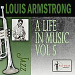 Louis Armstrong A Life In Music, Vol.5