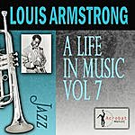 Louis Armstrong A Life In Music, Vol.7