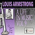 Louis Armstrong A Life In Music, Vol.9