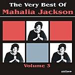 Mahalia Jackson The Very Best of Mahalia Jackson, Vol.3