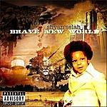 Shyan Selah Brave New World (Parental Advisory)