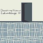 Doubting Thomas Carambolage EP