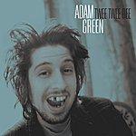 Adam Green Twee Twee Dee/Crackhouse Blues