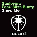 Sunloverz Show Me (5-Track Maxi-Single)(Feat. Miss Bunty)