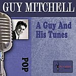 Guy Mitchell A Guy And His Tunes
