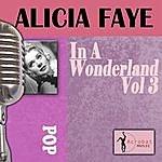 Alice Faye In A Wonderland, Vol.3