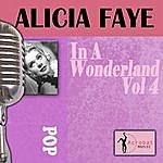 Alice Faye In A Wonderland, Vol.4
