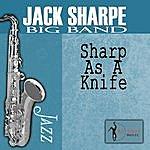 Jack Sharpe Big Band Sharpe As A Knife