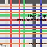 Mike Francis Livin' It Up (5-Track Maxi-Single)