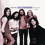 Fleetwood Mac Show-Biz Blues : 1968-1970, Vol.2