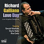 Richard Galliano Love Day: Los Angeles Sessions