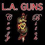 L.A. Guns Crazy Bitch (Single)