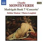 """Marco Longhini Monteverdi: Madrigals Book 7 """"Concerto"""""""