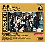 Claudio Abbado Gioachino Rossini: Il Viaggio A Reims