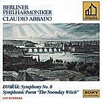 Claudio Abbado Antonin Dvorák: Symphony No.8 & The Noonday Witch, Op.108
