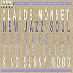 Claude Monnet New Jazz Soul