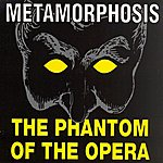 Metamorphosis Phantom Of The Opera (4-Track Remix Maxi-Single)