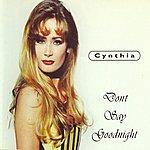 Cynthia Don't Say Goodnight (5-Track Maxi-Single)