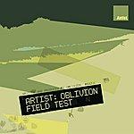 Oblivion Field Test