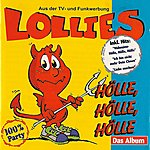 Lollies Hölle, Hölle, Hölle: Das Album