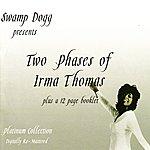 Irma Thomas Two Phases Of Irma Thomas