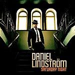 Daniel Lindström Saturday Night (2-Track Single)