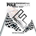 Friction Pole Position (Race Won)