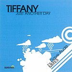 Tiffany Just Another Day (3-Tack Maxi-Single)