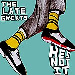 The Late Greats He's Not It/Tongues & Teeth