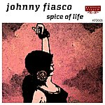 Johnny Fiasco Spice Of Life (3-Track Maxi-Single)