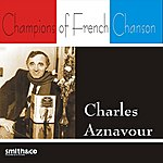 Charles Aznavour Champions Of French Chanson
