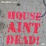 Faith Faith Presents: House Ain't Dead