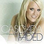 Cascada Faded Mixes (10-Track Maxi-Single)