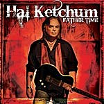 Hal Ketchum Father Time