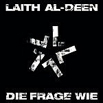 Laith Al-Deen Die Frage Wie