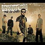 Revolverheld Mit Dir Chilln (Single)