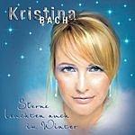 Kristina Bach Sterne Leuchten Auch Im Winter