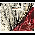 Kings Of Leon Sex On Fire/Knocked Up