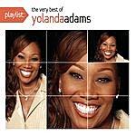 Yolanda Adams Playlist: The Very Best Of Yolanda Adams