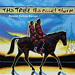 Tha Tribe Tha Quiet Storm: Round Dance Songs