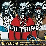 Tha Tribe N Action: Pow-Wow Songs Recorded Live in San Carlos