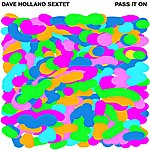 Dave Holland Pass It On