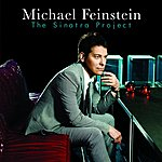 Michael Feinstein The Sinatra Project