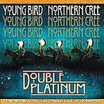 Young Bird Double Platiinum: Pow-Wow Songs Recorded Live At Hobbema