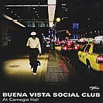 Buena Vista Social Club Buena Vista Social Club At Carnegie Hall