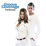 Groove Coverage The Remixes