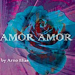 Arno Elias Amor Amor