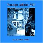 Clayton Foreign Affairs VII