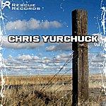 Chris Yurchuck Rescue Records Compilation: Chris Yurchuck Vol. 1