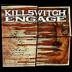Killswitch Engage Alive Or Just Breathing (25th Anniversary Reissue)